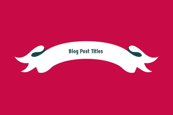 Blog_Post_Titles