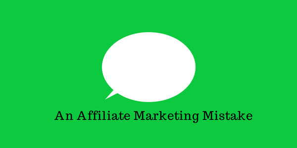 An_Affiliate_Marketing_Mistake_to_Learn_for_Bloggers