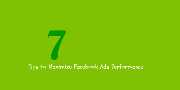 tips to maximize facebook ads campaign performance