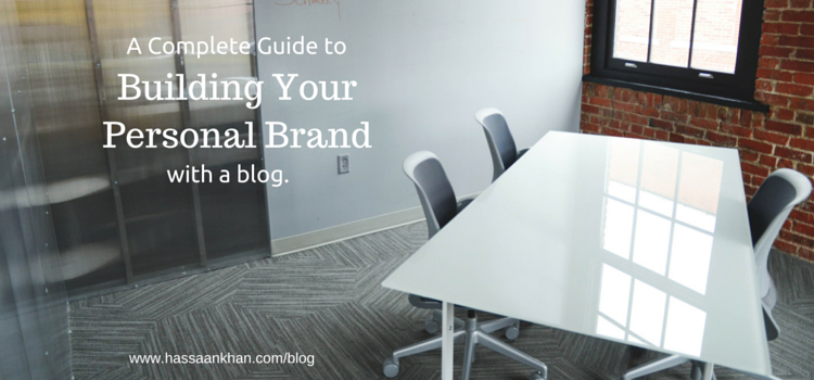 How to Build a Personal Brand with Your Blog