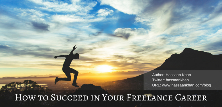 Succeed in Your Freelancing Career