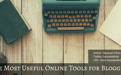 The Most Useful Online Tools for Bloggers