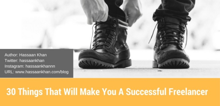 30 Things That Will Make You A Successful Freelancer