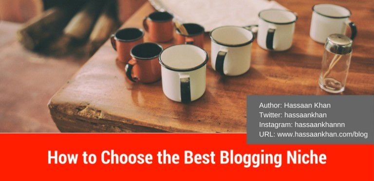 How to Choose the Best Blogging Niche