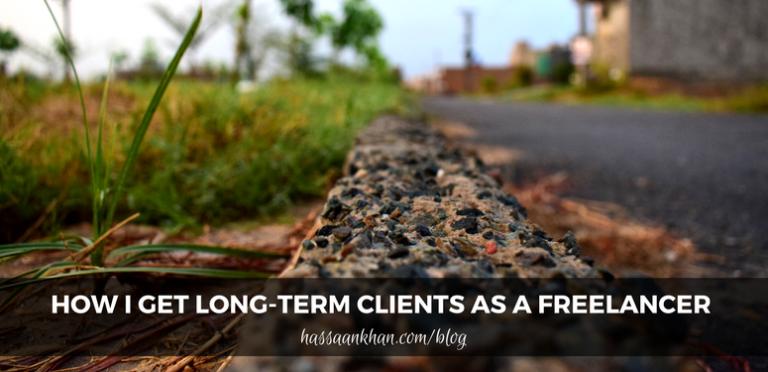 How I Get Long-term Clients as a Freelancer