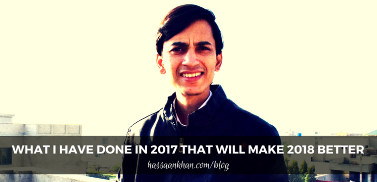 What I Have Done in 2017 That Will Make 2018 Better