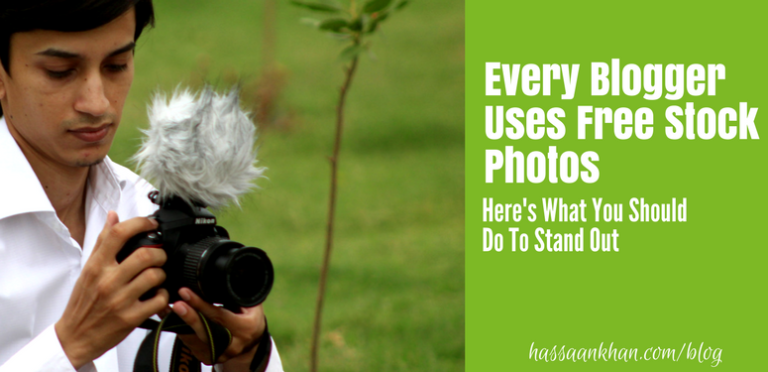 Every Blogger Uses Free Stock Photos – Here's What You Should Do To Stand Out