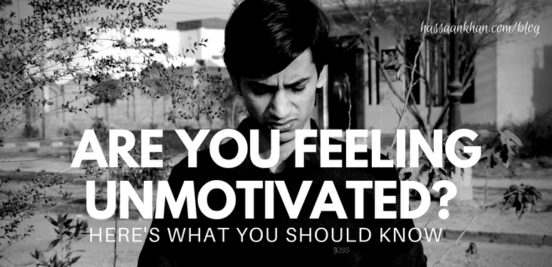 Feel unmotivated?