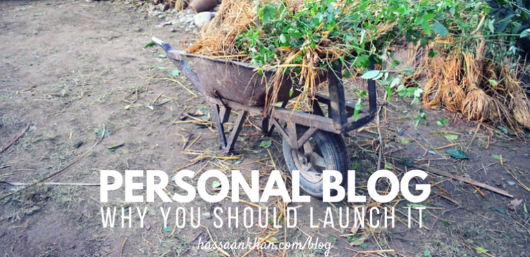 Personal Blog: Why You Should Launch It