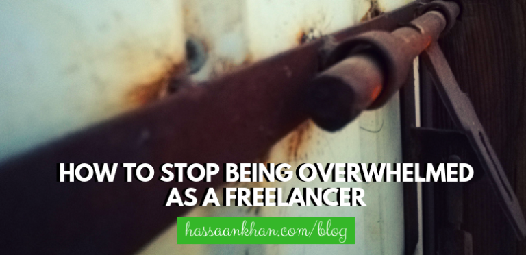 How to Stop Being Overwhelmed as a Freelancer