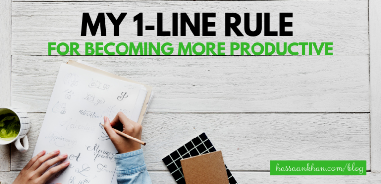 My 1-line Rule for Becoming More Productive