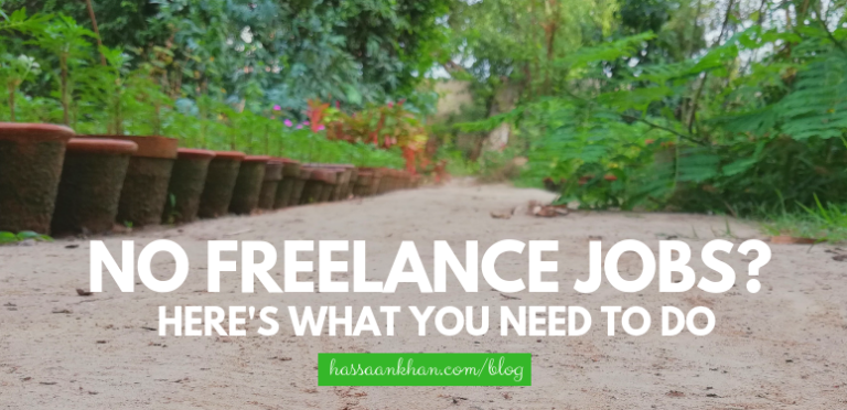 No Freelance Job? Here's What You Need to Do