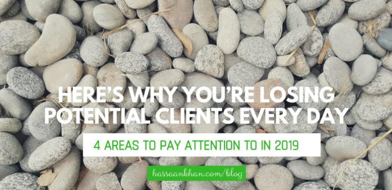 Here's Why You're Losing Potential Clients Every Day
