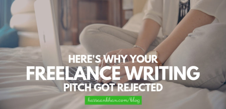 Here's Why Your Freelance Writing Pitch Got Rejected