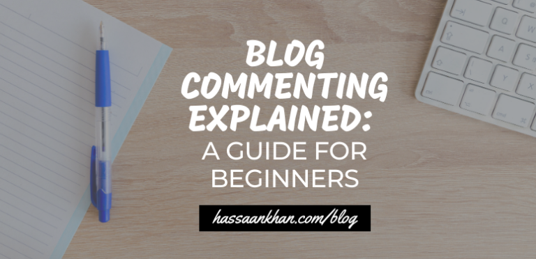 Blog Commenting Explained: A Guide for Beginners