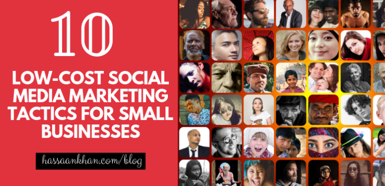 10 Low-cost Social Media Marketing Tactics for Small Businesses
