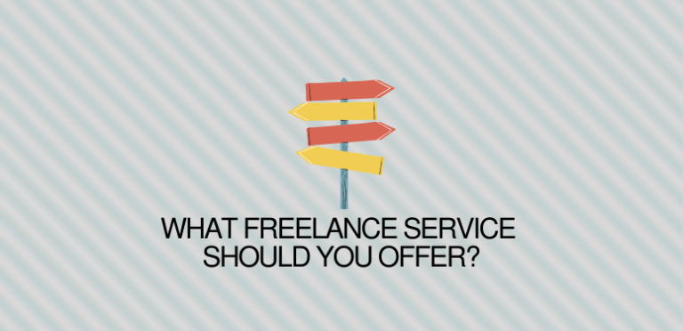 What Freelance Service Should You Offer?