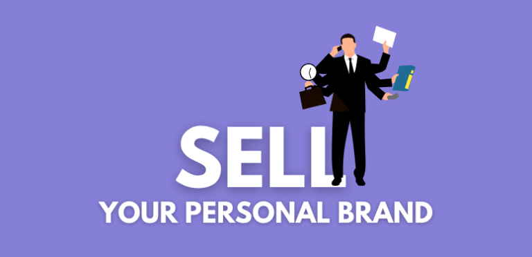 How to Start Selling Your Personal Brand